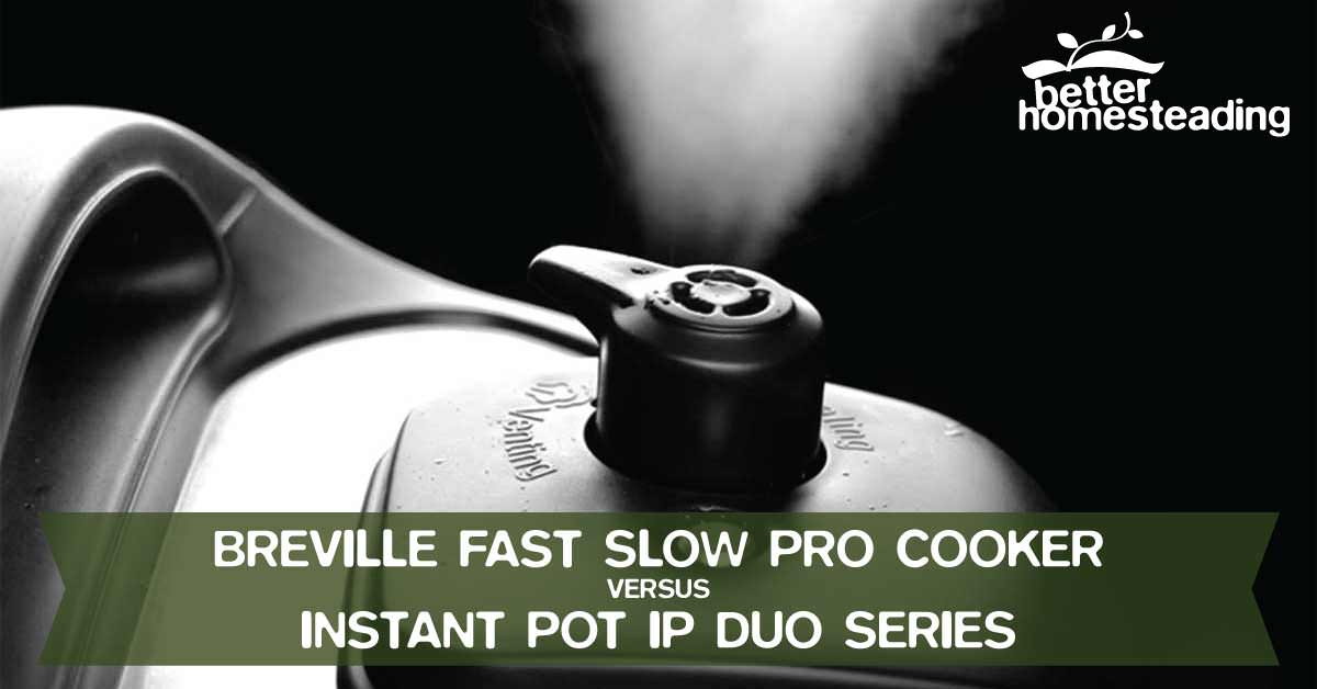 Breville Fast Slow Cooker vs Instant Pot. Steam from pressure cooker quick release seen here.