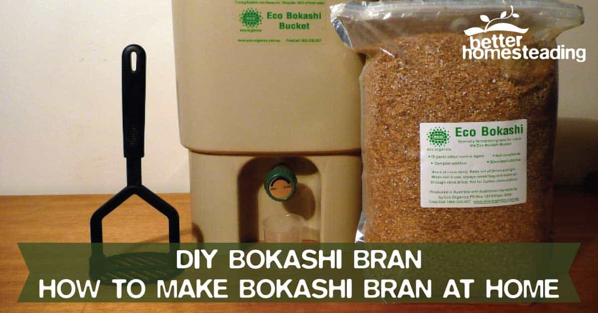 DIY Bokashi Bran - How To Make Bokashi Bran At Home