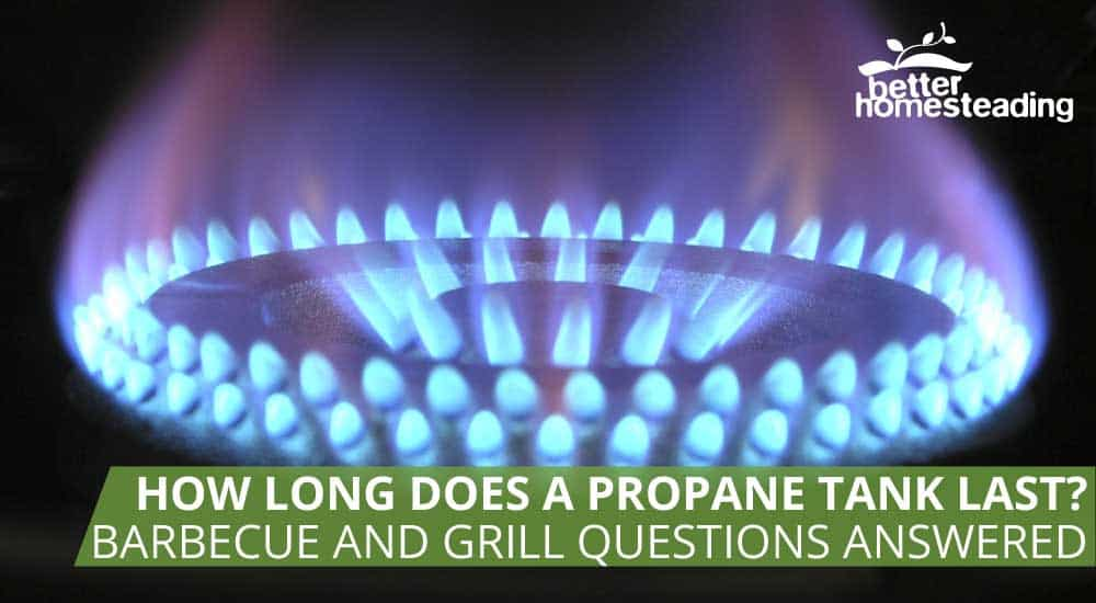 How long does a propane tank last for a barbecue or grill?