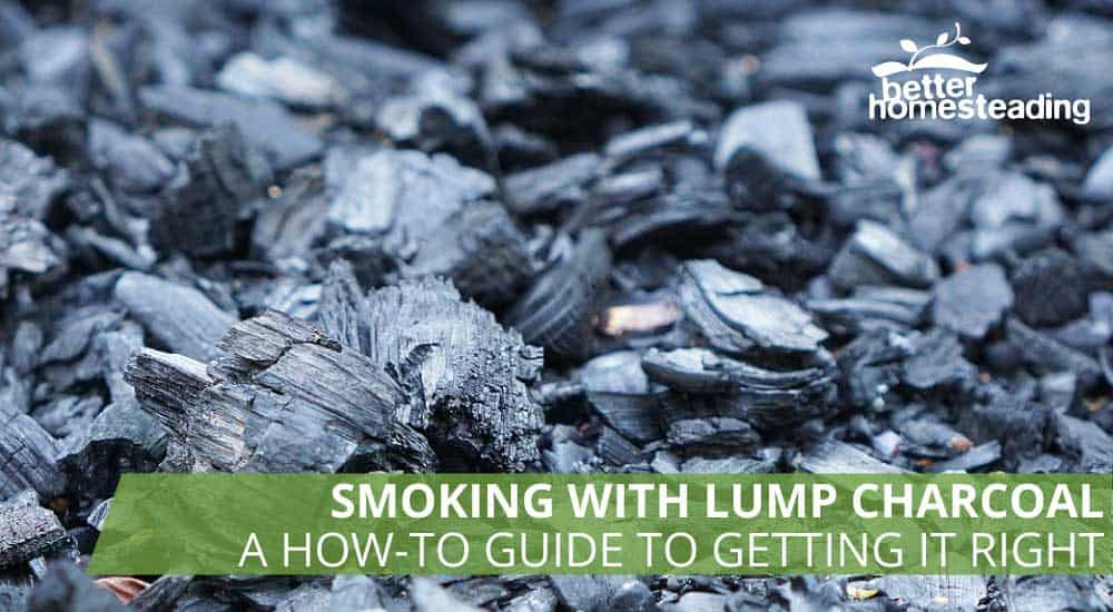 Smoking with lump charcoal